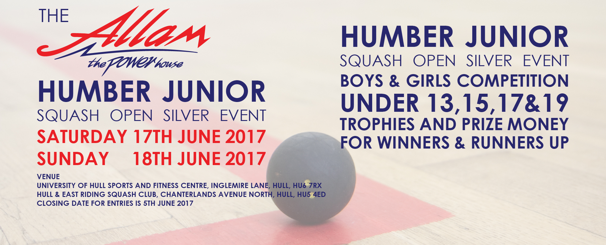 ALLAM HUMBER JUNIOR OPEN - SILVER EVENT  2017 - RESULTS OUT NOW